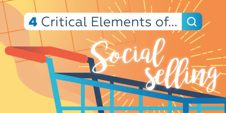 4 Critical Elements of Social Selling