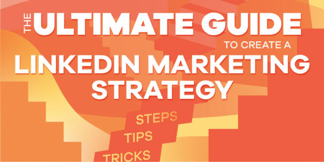 LinkedIn Marketing Strategy Guide