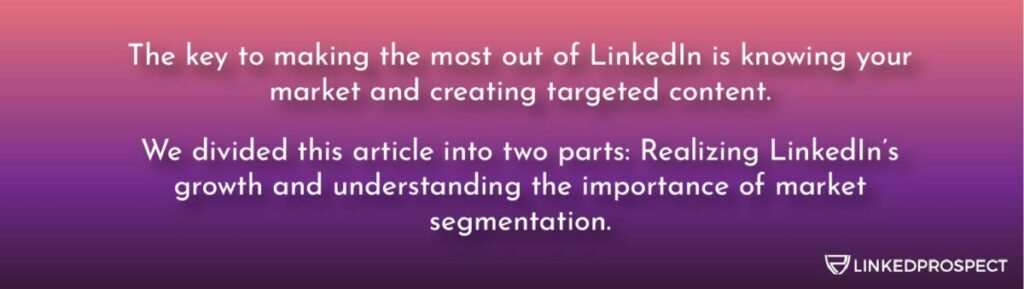 know your market and create targeted content