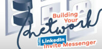 Building your network with LinkedIn Invite Messenger